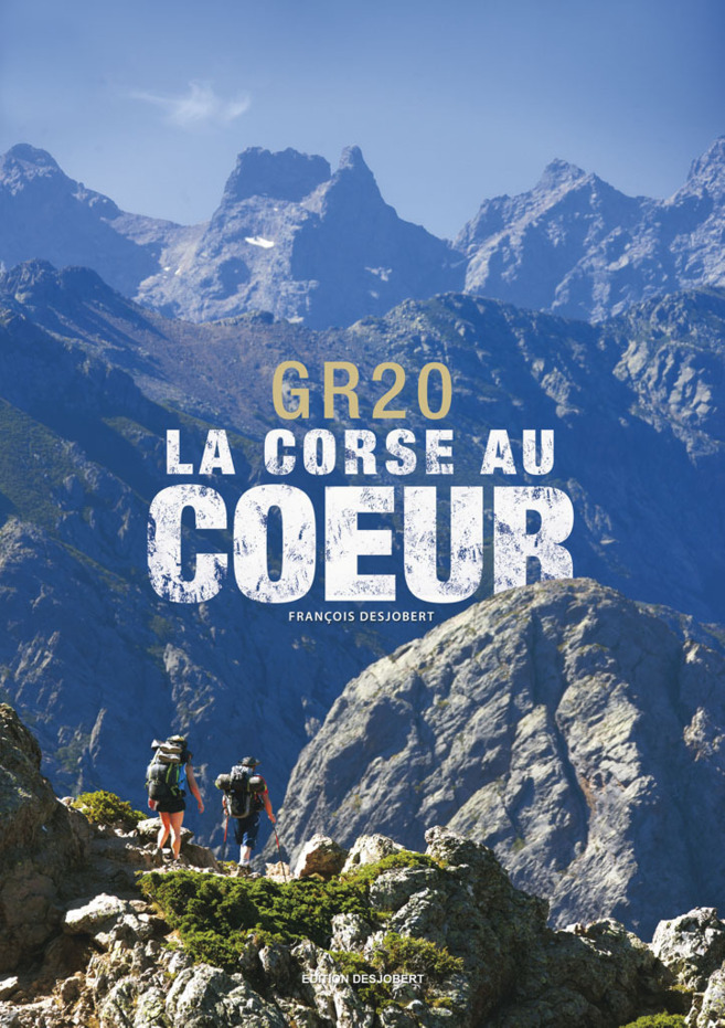 La Corse au coeur par François Desjobert.