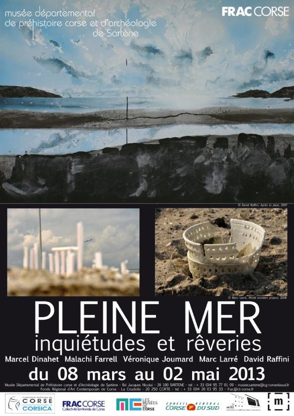 Exposition Pleine Mer : Inquiétudes et rêveries à Sartène