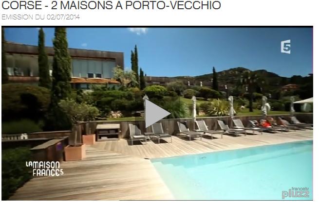 La Maison France 5 en Corse en Juillet.