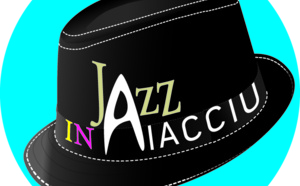 Jazz in Aiacciu 2013...le programme